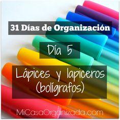31 Días de Organización - Día #5: Lápices y lapiceros