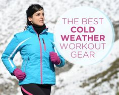 The perfectly crisp fall days are almost behind us. Gear up for outdoor winter workouts with these 10 essentials