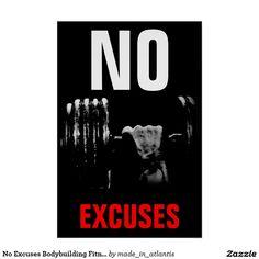 No Excuses Bodybuilding Fitness Inspirational