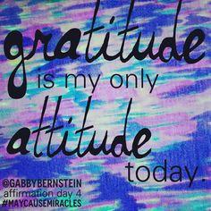 affirmation day 4 @Gabby Meriles Bernstein #maycausemiracles #gratitude #gabbybernstein