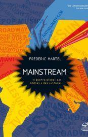 Baixar Livro Mainstream - Frederic Martel em PDF, ePub e Mobi ou ler online
