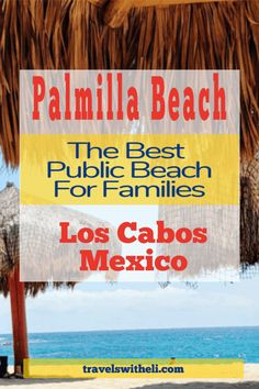 Free parking, palapas, no crowds, and calm water make Palmilla Public Beach the perfect public beach for families in the Los Cabos area. San Jose Del Cabo, Cabo San Lucas, Family Vacation Destinations, Beach Vacations, Family Vacations, Vacation Ideas, Cancun, Tulum, Travel With Kids