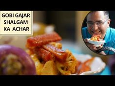 गोभी गाजर और शलजम का अचार | Gobi Gajar Shalgam Ka Achar | Mummy's Special Pickle | #ChefAjayChopra​ - YouTube Pickles, Breads, Rice, Healthy Recipes, Homemade, Ethnic Recipes, Youtube, Food, Bread Rolls