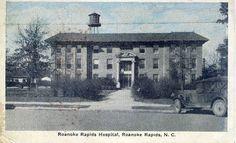 Roanoke Rapids Hospital - where I was born.
