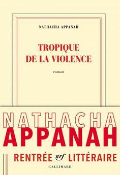 Tropique de la violence : l'archipel des laissés pour compte