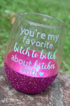 Best Friend Gift, Best Friend Wine Glass, Besties, Funny Wine Glass, You're My Favorite Bitch To Bit Wine Glass Sayings, Wine Glass Crafts, Wine Bottle Crafts, Wine Bottles, Wine Craft, Bottle Art, Wine Decanter, Diy Wine Glasses, Painted Wine Glasses