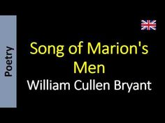 William Cullen Bryant - Song of Marion's Men