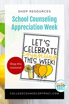 This quick and low-prep lemonade themed celebration set is perfect for praising the counselors in your school! Not sure what to do for National School Counseling Week? College and career readiness starts with honoring the counselors that help your students achieve greater! Shop College Counselor Traci for more ideas! #schoolcounseling #nationalschoolcounselingweek #NSCW #counselorappreciation Counselor Bulletin Boards, Counselor Office, National School Counseling Week, College Success, Appreciation Gifts, Lesson Plans, Lemonade, Celebration, Career