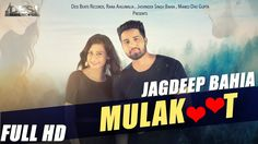 Mulakaat is a new song from Jagdeep Bahia.  http://www.lyricshawa.com/2016/10/mulakaat-lyrics-jagdeep-bahia/