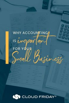 Ever wondered why accounting for small businesses is important? In this article, we're talking about accounting for the small business/entrepreneur and why it matters! If you need a quick accounting 101 for small businesses - this is a great place to start! #accountingforsmallbusiness #smallbusinessaccounting #accountingtips #smallbusinesstips For more helpful accounting tips for small business, check out the Cloud Friday blog!