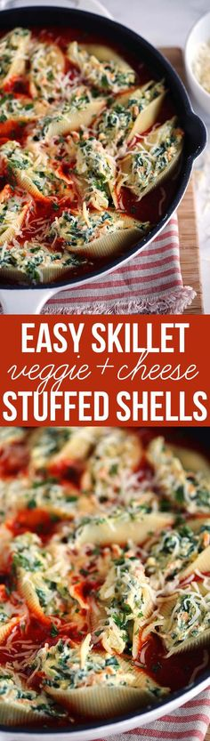 Our family's FAVORITE Skillet Veggie and Cheese Stuffed Shells - the perfect weeknight dinner that is delicious and easy to freeze!