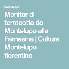 Monitor di terracotta da Montelupo alla Farnesina | Cultura Montelupo fiorentino