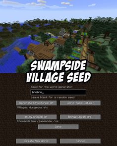 Swampside Village Seed for Minecraft:brobro