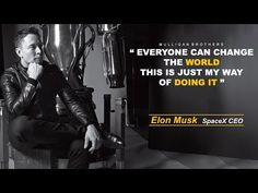 MOTIVATION - ELON MUSK [CHANGE THE WORLD]
