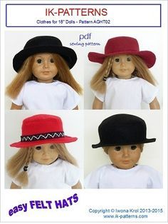 18 inch doll clothes sewing patterns to download- easy Felt Hats $3.99.