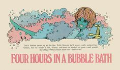 FOUR HOURS IN A BUBBLE BATH  BY JACKIE MAGAZINE Original illustration from 'Diary of a London Dolly' , Jackie Magazine, 1968