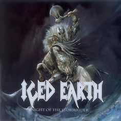 "iced earth | Iced Earth ""Night of the Stormrider"""