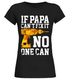 If Papa cant fix it no one can Shirt son tshirt, son shirt, son shirts for men, son shirts for kids, son shirt for dad, son shirts for mom, son shirt from mom, 1 son shirt, son t shirt, son of arthritis t shirt, son of a beach t shirt, son of a witch t shirt, father son shirts, mother and son shirts, proud son t shirt, dad and s