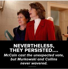 """They Persisted."" The ONLY 2 Decent Republicans Left In That Party!!"