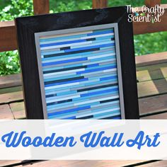 The Crafty Scientist: Wooden Wall Art