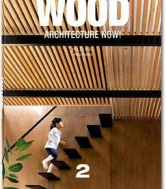 Wood Architecture Now! PDF