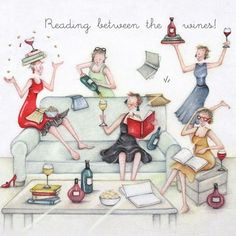Book Club Card - Reading between the wines! Girl Birthday Cards, Birthday Greetings, Birthday Wishes, Humor Birthday, Friendship Art, Image Digital, Crazy Friends, Art Impressions, Birthday Pictures