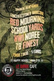 RED MOURNING – SCHOOLYARDS – HWI NOREE - 78 Finest @ Le Gibus Café 30/11/2014