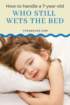 Do you have a child who still wets the bed? Here, you will find some tips and tricks on how to handle your child who still wets the bed. Child Development Stages, Bed Wetting, Seven Years Old, 7 Year Olds, Old Boys, Kids And Parenting, Little Boys, Activities For Kids, Childhood