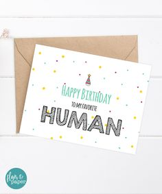 Funny Birthday Card - Boyfriend Birthday - Funny Card - Happy Birthday to my favorite Human by FlairandPaper on Etsy https://www.etsy.com/listing/251699138/funny-birthday-card-boyfriend-birthday