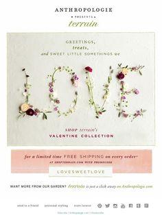 A Valentine's Treat. Love, Terrain. - Anthropologie