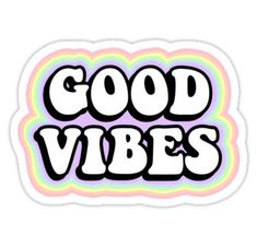 'Good Vibes' Sticker by abbyconnellyy Happy Stickers, Bubble Stickers, Phone Stickers, Cool Stickers, Printable Stickers, Homemade Stickers, Snapchat Stickers, Retro Wallpaper, Good Vibes Wallpaper