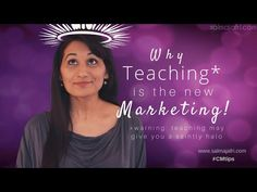 Why Teaching is the New Marketing and How to Use the Halo Effect to Get ...