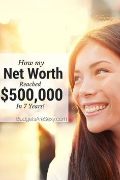 Everyone Should follow this guy and learn how to build net worth quickly! http://www.budgetsaresexy.com/net-worth/