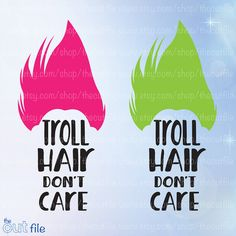 Troll svg Troll hair Don't Care cutting or iron on by TheCutFile
