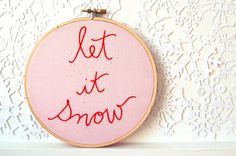 Hand Embroidery Hoop. Whimsical Pink Christmas Decor. Let It Snow. Unique Christmas Decoration by Merriweather Council. $45.00, via Etsy.