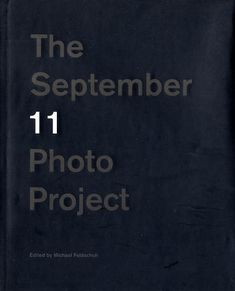 The September 11 Photo Project by Michael Feldschuh.