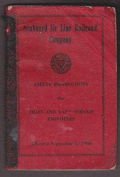 1960 SEABOARD AIR LINE RAILROAD Safety Instructions for Train and Yard CSX book