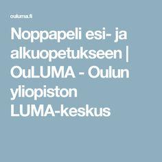 Noppapeli esi- ja alkuopetukseen | OuLUMA - Oulun yliopiston LUMA-keskus