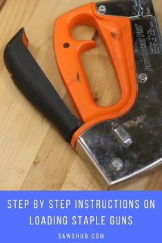 Learn how to load a staple gun correctly and safely with our step by step directions for 3 types of staple guns. #sawshub #workbench #simple #instructions Woodworking Projects Diy, Woodworking Tools, Cheap Tools, Staple Gun, Nail Gun, Scrap Material, Great Gifts For Men, Wood Plans, Home Improvement Projects