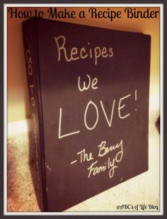 The ABC's of Life: How to Make a Family Recipe Binder
