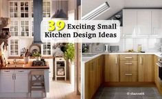 39 Exciting Small Kitchen Design Ideas