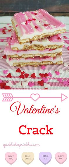 This Valentine's crack screams I LOVE YOU! Once you have tried this delicious crack you will never turn back.  Pin for Later! #valentinesday #valentine #crack #dessert  #dessertrecipes #delicious
