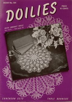 DOILIES, Book No. 184, copyright 1942 by The Spool Cotton Company, 24 pages, softcover book, contains patterns for 20 crocheted and 2 knitted designs. #CoatsandClark #CrochetPatternsDoily