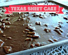 Meegan's Texas Sheet Cake — What Meegan Makes