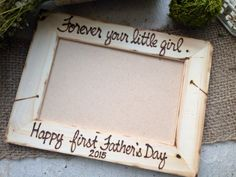 FRAME FOR DAD From His Daughter