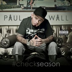 Album Stream: Paul Wall – #CheckSeason |