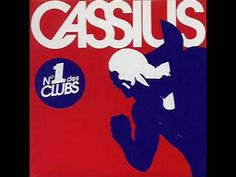 Cassius - 1999 - YouTube