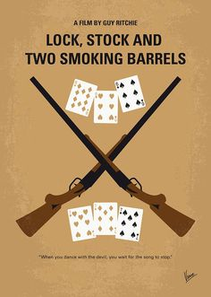 Lock, Stock and Two Smoking Barrels (1998) ~ Minimal Movie Poster by Chungkong #amusementphile