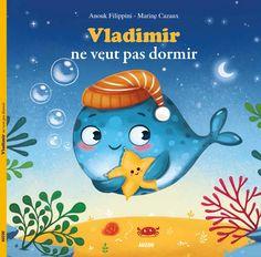 Vladimir ne veut pas dormir © Auzou Éditions 2016 coll. Mes P'tits albums Marine Cazaux https://www.amazon.fr/dp/2733841629/ref=tsm_1_fb_lk