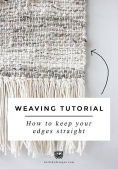 How to Weave Straight Edges Like a Pro Hi friends! I often get students who are frustrated by this, and even though I cover it in my beginning weaving video class, I decided to publish a public tutorial as well. Do you have issues keeping your weaving s Weaving Textiles, Weaving Art, Tapestry Weaving, Hand Weaving, Loom Weaving Projects, Weaving Loom Diy, Inkle Loom, Macrame Projects, Weaving Wall Hanging